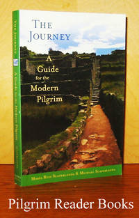 The Journey: A Guide for the Modern Pilgrim.