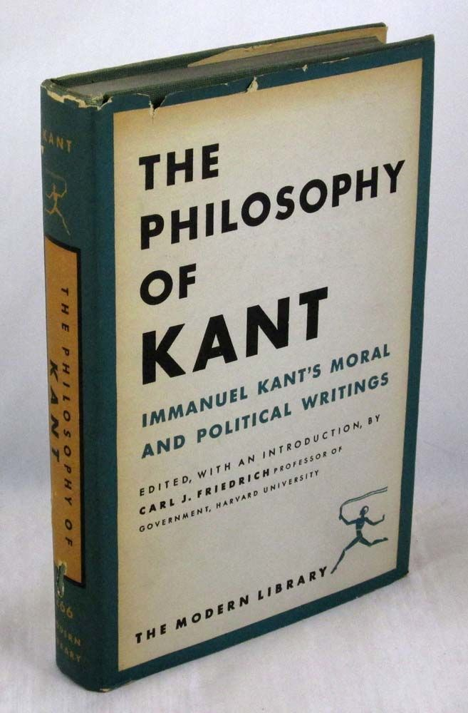 The Philosophy Of Kant Immanuel Kant S Moral And Political Writings Modern Library 266 By Immanuel Kant Carl J Friedrich Editor Carl J Friedrich Introduction Hardcover 1949 01 01 From 4shadows Books Ioba Sku B4s2 210324 01