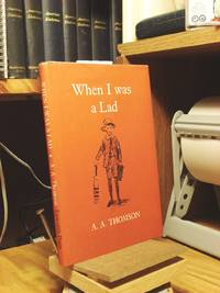 When I Was a Lad by  A. A Thomson - 1st Edition  - 1964 - from Henniker Book Farm and Biblio.com