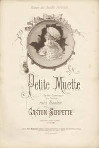 Petite Muette Opéra Comique en 3 Actes de Paul Ferrier ... Partition Chant & Piano Pr. net: 12 f ... Théâtre des Bouffes Parisiens. [Piano-vocal score]