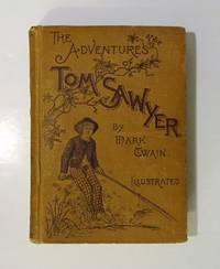The Adventures of Tom Sawyer by Mark Twain - 1892