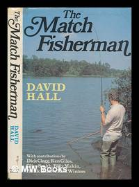 The Match fisherman / compiled and edited by David Hall by Hall, David - 1982