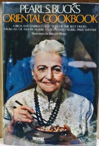 Pearl S. Buck\'s Oriental Cookbook