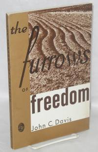 The furrows of freedom