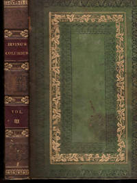 HISTORY OF THE LIFE AND VOYAGES OF CHRISTOPHER COLUMBUS VOL 3