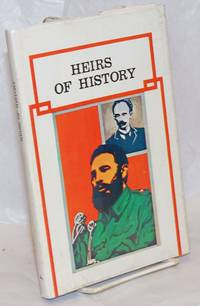 Heirs of History. Edited by Olga Fernandez, translated by Therese Smith