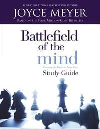 Battlefield of the Mind : Winning the Battle in Your Mind by Joyce Meyer - Paperback - 2002 - from ThriftBooks and Biblio.com