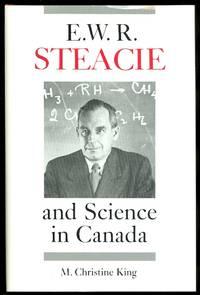 E.W.R. STEACIE AND SCIENCE IN CANADA.