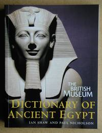 The British Museum Dictionary of Ancient Egypt.