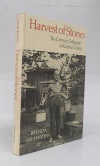 Harvest of Stones: The German Settlement in Renfrew County