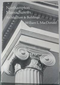 Northampton, Massachusetts: Architecture & buildings