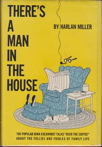 There\'s A Man In The House