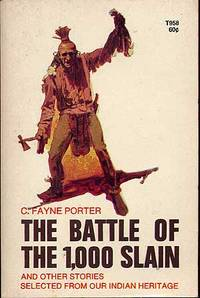 The Battle of 1,000 Slain and Other Stories Selected from our Indian Heritage