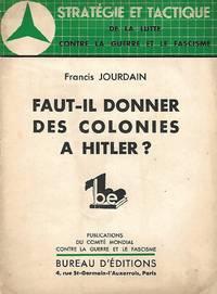 Faut-il donner des colonies à Hitler ?