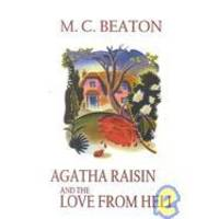 Agatha Raisin and the Love from Hell (Agatha Raisin Mysteries, No. 11) by M. C. Beaton - Hardcover - 2002-05-01 - from Books Express (SKU: 0786238623n)
