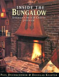 image of Inside the Bungalow: America's Arts and Crafts Interior