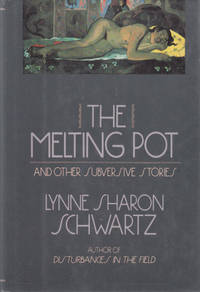 The Melting Pot and Other Subversive Stories.