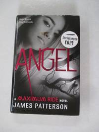 Angel: A Maximum Ride Novel (Maximum Ride (7))