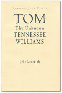 image of Tom: The Unknown Tennessee Williams.