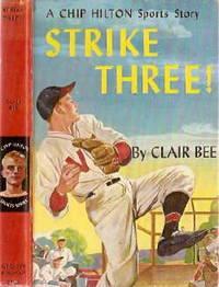 Strike Three! A Chip Hilton Sports Story #3