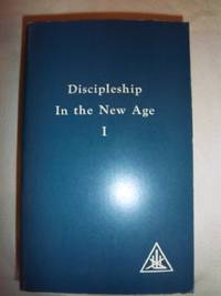 Discipleship in the New Age: Vol I