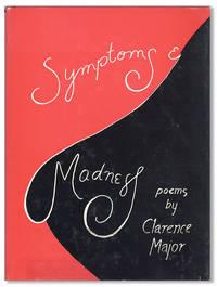 Symptoms & Madness: Poems