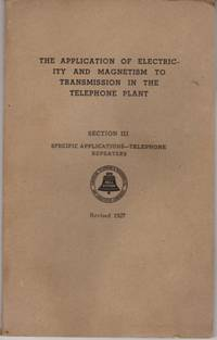 The Application of Electricity and Magnetisn to Transmission in the Telephone Plant: Section III: Specific Applications - Telephone Repeaters