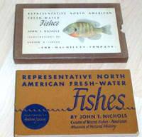 Representative North American Fresh-water Fishes