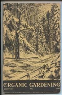 Organic Gardening. Vol. 8, No. 3, February, 1946