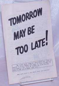 image of Tomorrow May Be Too Late!