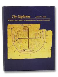 The Nightway: A History and a History of Documentation of a Navajo Ceremonial