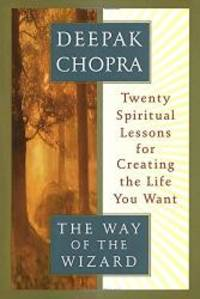 image of The Way of the Wizard: Twenty Spiritual Lessons for Creating the Life You Want