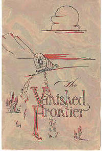 The Vanished Frontier