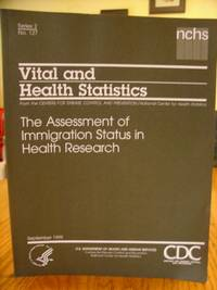 The Assessment of Immigration Status in Health Research SERIES 2: Data Evaluation and Methods Research No.127