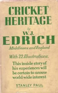 Cricket Heritage. by  W.J Edrich - from firstpagebooks and Biblio.co.uk