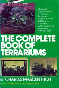 The Complete Book of Terrariums