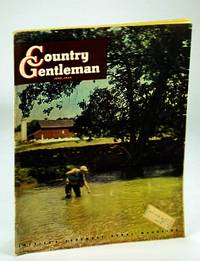 Country Gentleman - America's Foremost Rural Magazine, June 1949: The Harlands of Willamette Valley