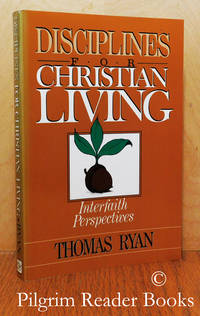 Disciplines for Christian Living: Interfaith Perspectives.