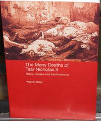 image of The Many Deaths of Tsar Nicholas II. Relics, Remains and the Romanovs