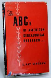 image of The ABC's of American Genealogical Research [Genealogy]