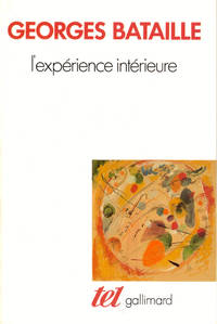 L'experience Interieure by  Georges Bataille - Paperback - 1978 - from Kenneth Mallory Bookseller. ABAA (SKU: 44861)
