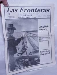 image of Las Fronteras: Periódico Bilingüe / Bilingual Newspaper; Vol. 3 No. 6, April 1994