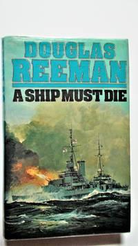 A  Ship must die.