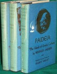 Paideia: The Ideals of Greek Culture. Three Volumes by  Gilbert (trans.)  Werner; Highet - Hardcover - 2nd Edition - 1963-01-01 - from Alplaus Books and Biblio.co.uk