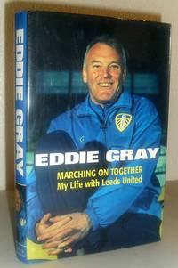 Marching On Together - My Life at Leeds United (SIGNED COPY)