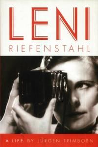 Leni Riefenstahl, A Life