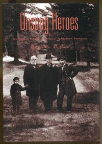 image of Unsung Heroes: Ohioans in the White House-A Modern Appraisal