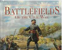 image of The BATTLEFIELDS OF THE CIVIL WAR