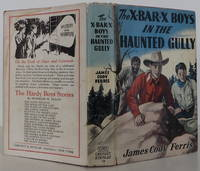 The X Bar X Boys in the Haunted Gully