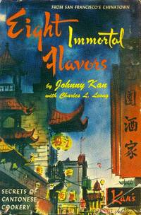 image of Eight Immortal Flavors; Secrets of Cantonese Cookery